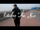 Big Dutty Deeze - Under The Sun (Net Vid) @BigDuttyDeeze
