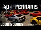 40+ Ferraris LOUD Revving and Departure!