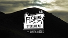 Fishing for Steelhead with Curtis Ciszek