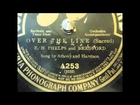 Rare 100 Year Old Recording - Over The Line (Sacred) Sung by Anthony and Harrison