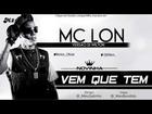 MC LON - NOVINHA VEM QUE TEM ESSA É PIKA 2012