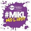 L'intégrale du 5 août 2013 - #Mikl No Limit Fun Radio