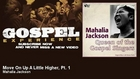Mahalia Jackson - Move On Up A Little Higher, Pt. 1 - Gospel