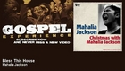 Mahalia Jackson - Bless This House - Gospel